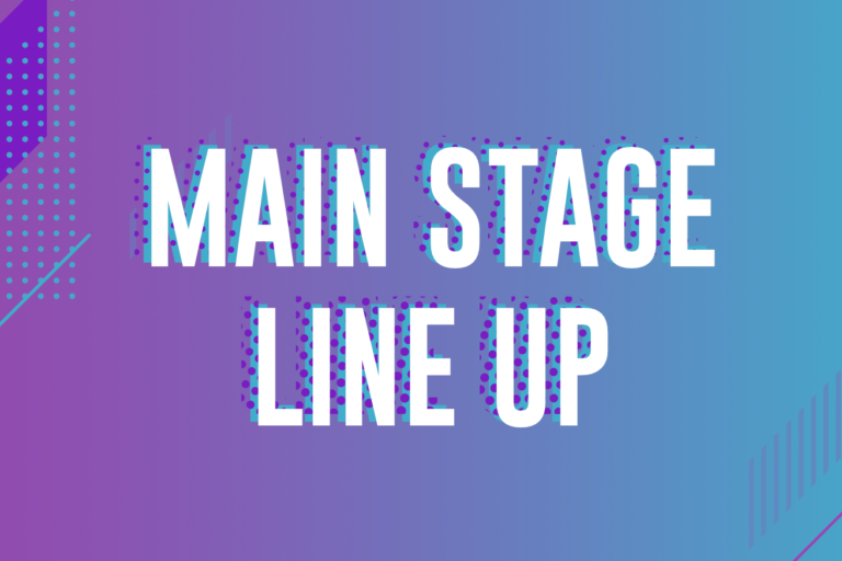 Main Stage Line Up